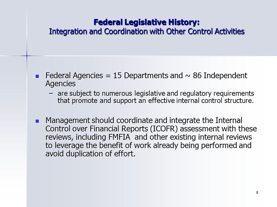 Federal Agencies = 15 Departments and ~ 86 Independent Agencies