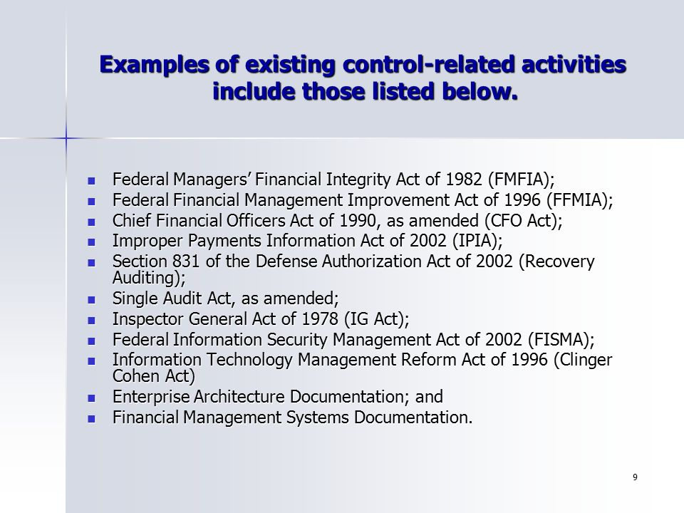 Examples of existing control-related activities include those listed below.