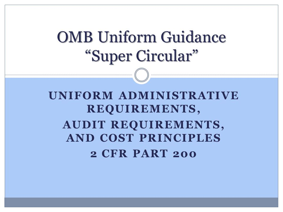 OMB Uniform Guidance Super Circular