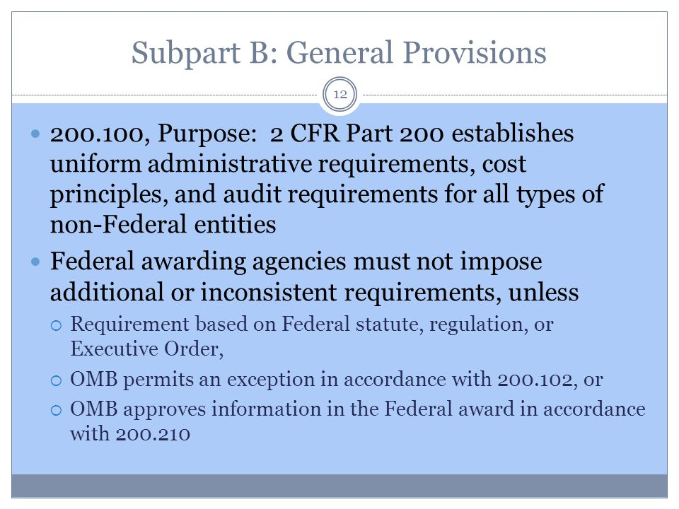 Subpart B: General Provisions