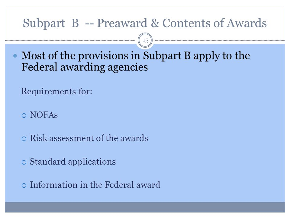 Subpart B -- Preaward & Contents of Awards