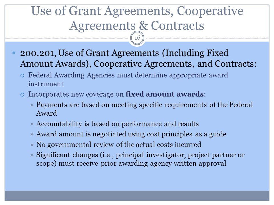 Use of Grant Agreements, Cooperative Agreements & Contracts