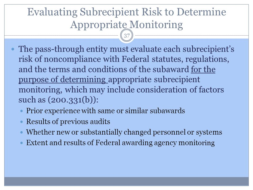 Evaluating Subrecipient Risk to Determine Appropriate Monitoring