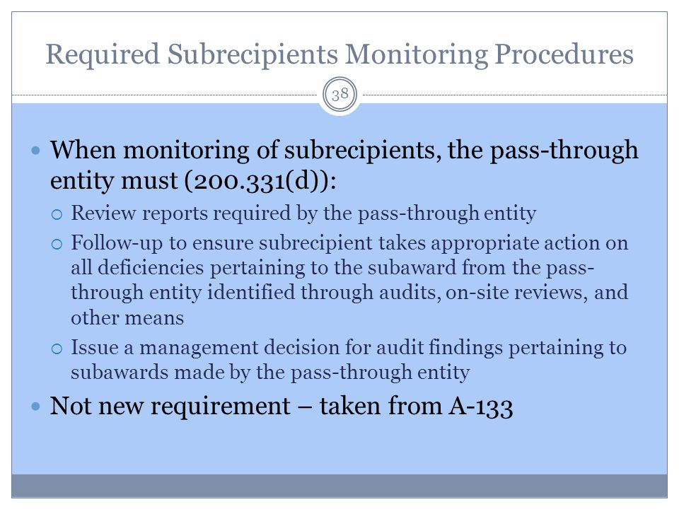 Required Subrecipients Monitoring Procedures