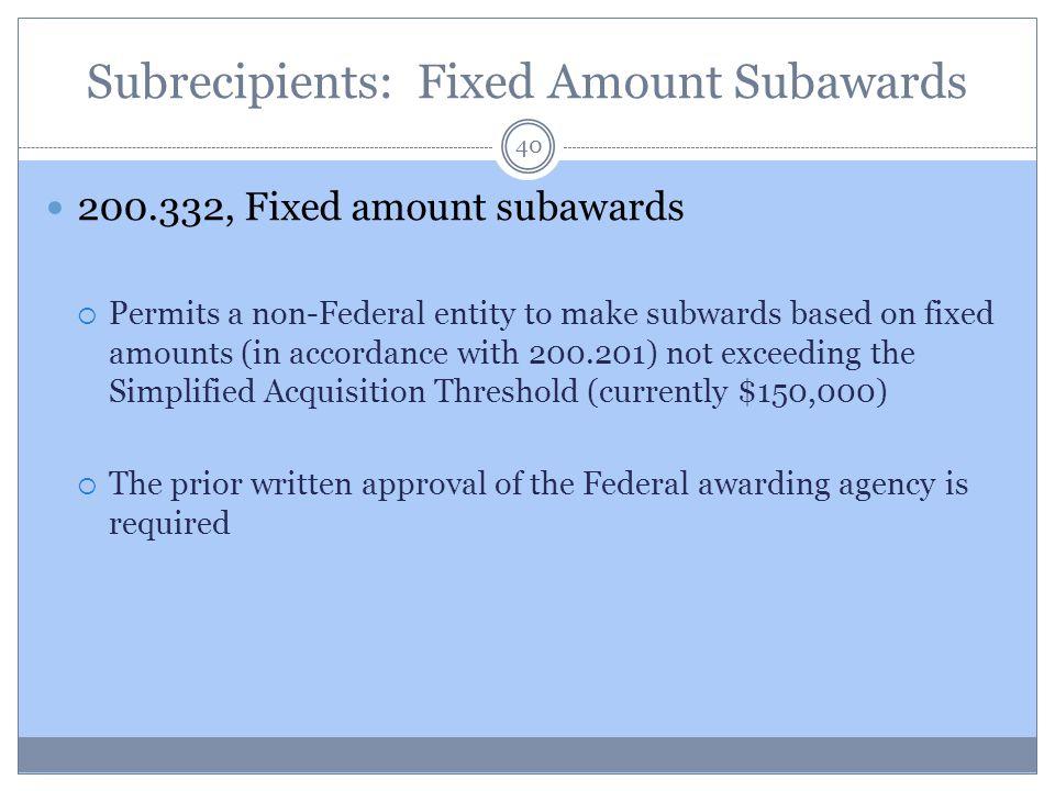Subrecipients: Fixed Amount Subawards