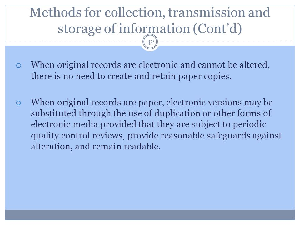 Methods for collection, transmission and storage of information (Cont'd)