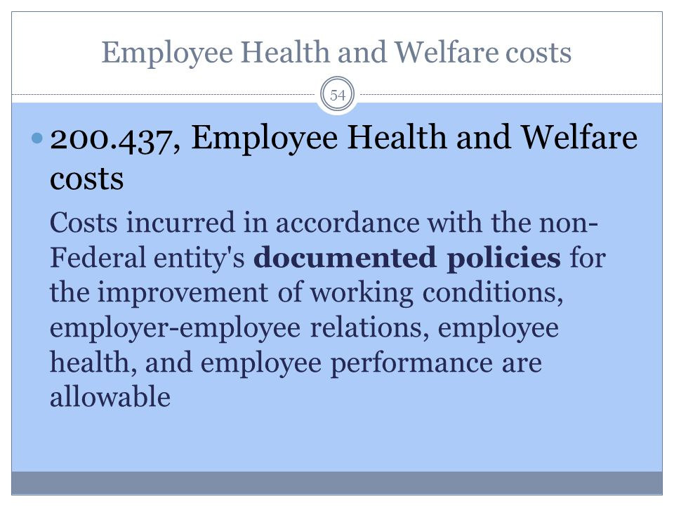 Employee Health and Welfare costs