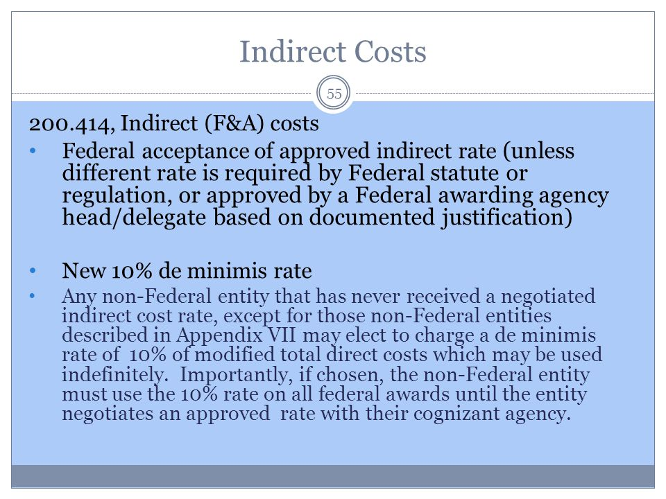 Indirect Costs 200.414, Indirect (F&A) costs