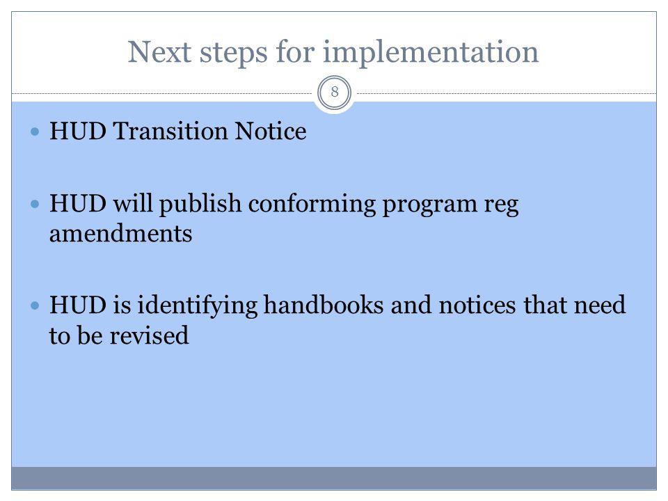 Next steps for implementation