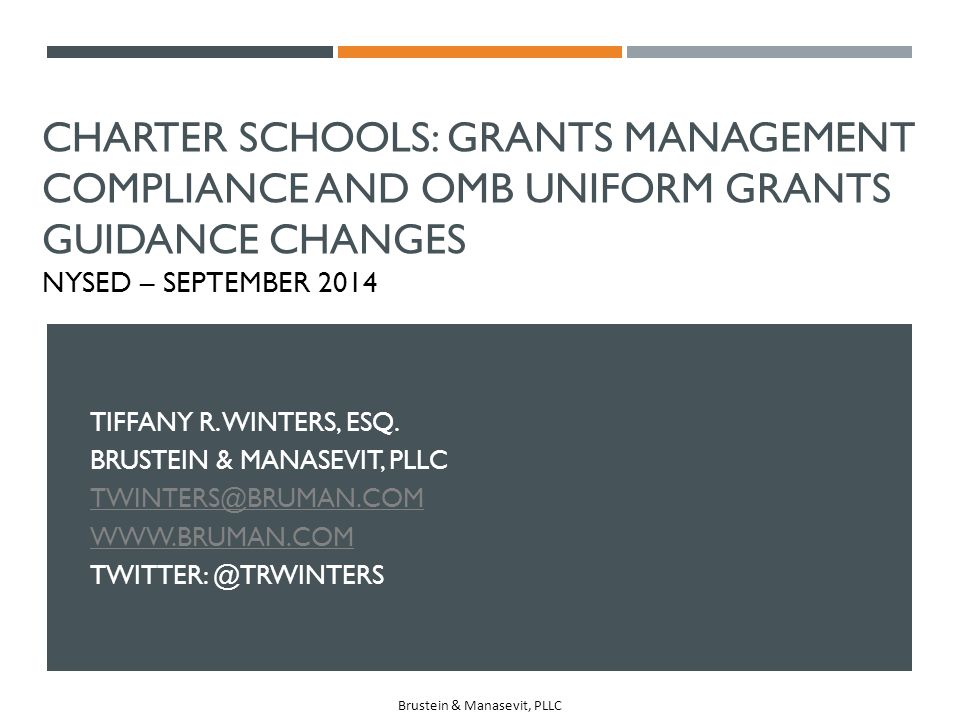 Charter Schools: Grants Management Compliance and OMB Uniform Grants Guidance Changes NYSED – September 2014
