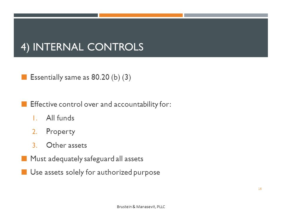 4) Internal ControlS Essentially same as 80.20 (b) (3)
