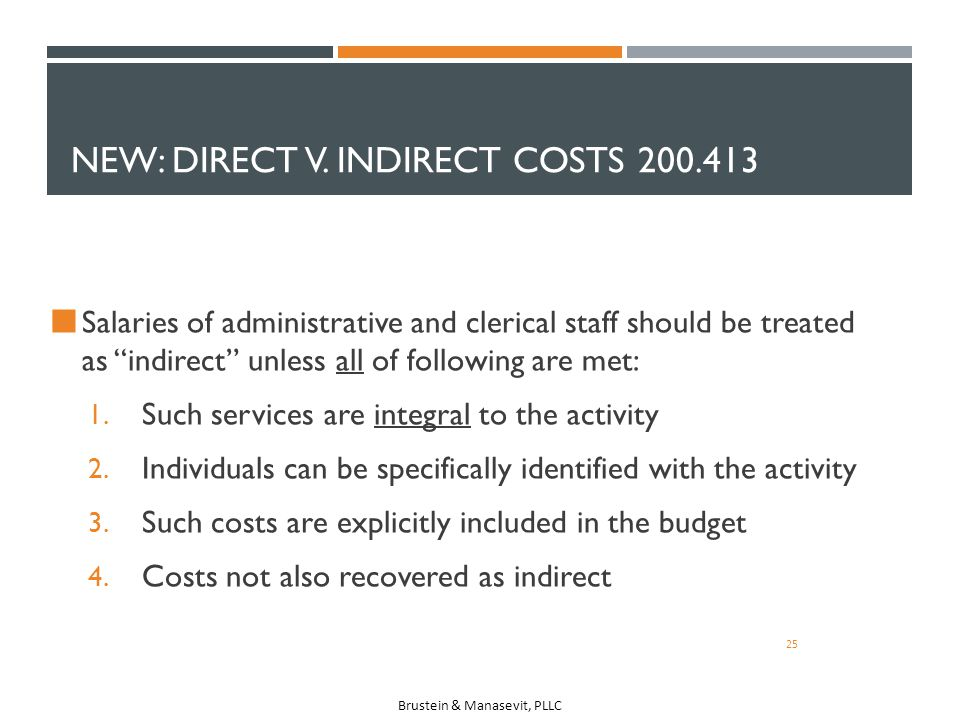 New: Direct v. Indirect Costs 200.413