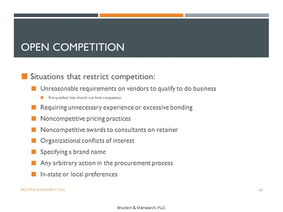Open Competition Situations that restrict competition: