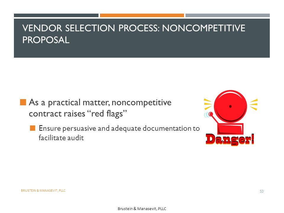 Vendor Selection Process: Noncompetitive Proposal
