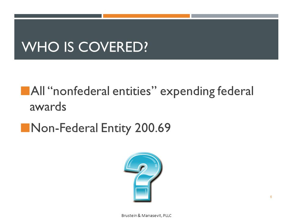 Who is covered All nonfederal entities expending federal awards