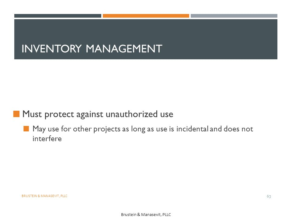 Inventory Management Must protect against unauthorized use