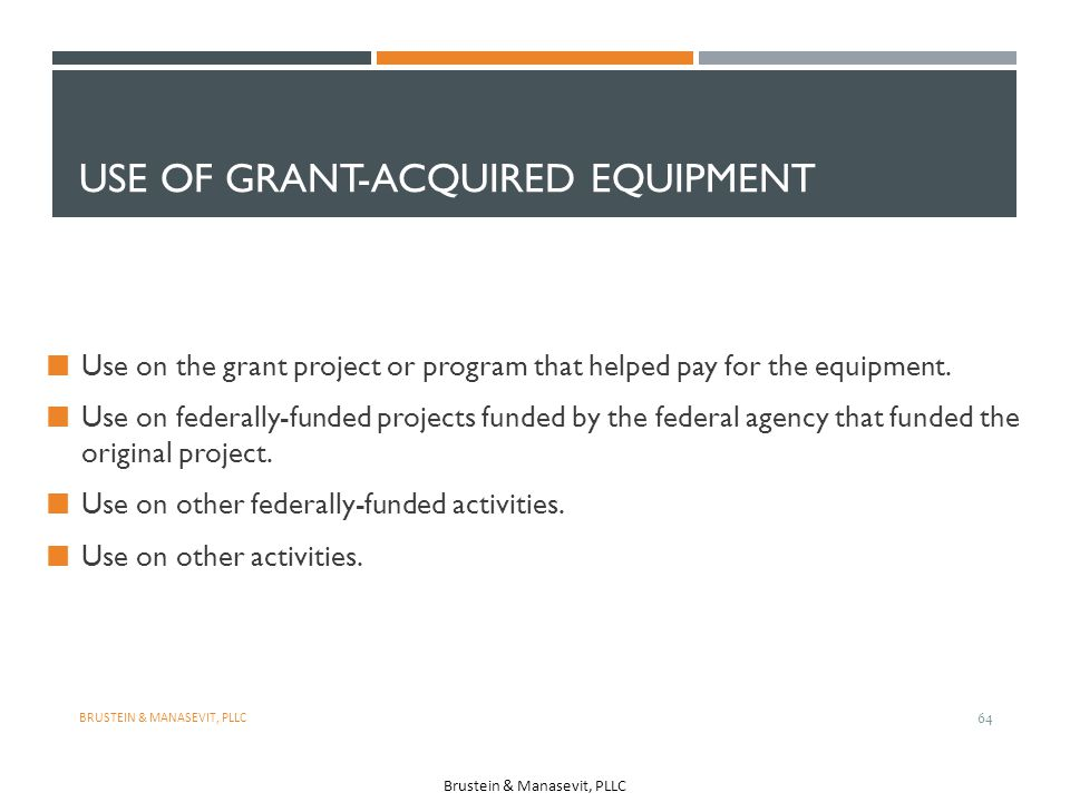 Use of Grant-Acquired Equipment