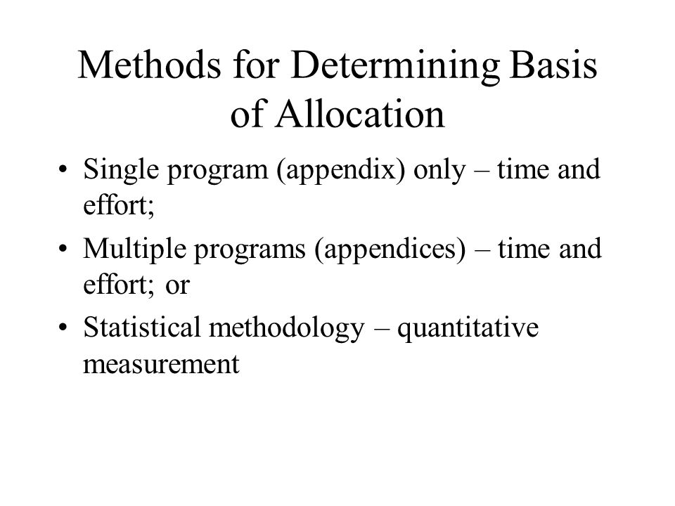 Methods for Determining Basis of Allocation