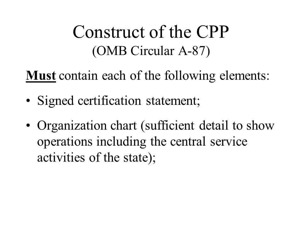 Construct of the CPP (OMB Circular A-87)