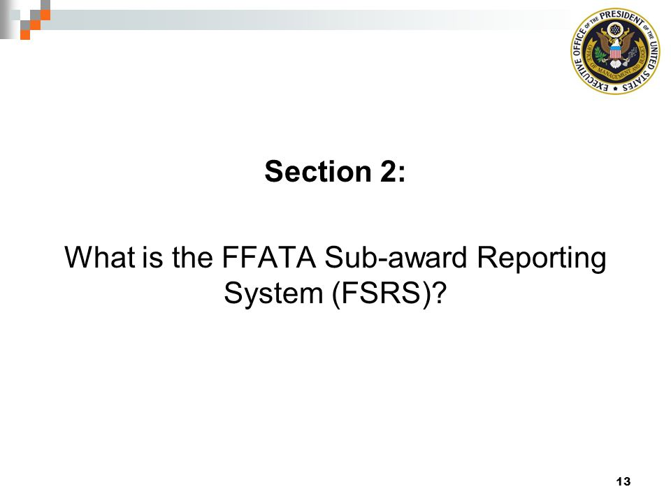 What is the FFATA Sub-award Reporting System (FSRS)