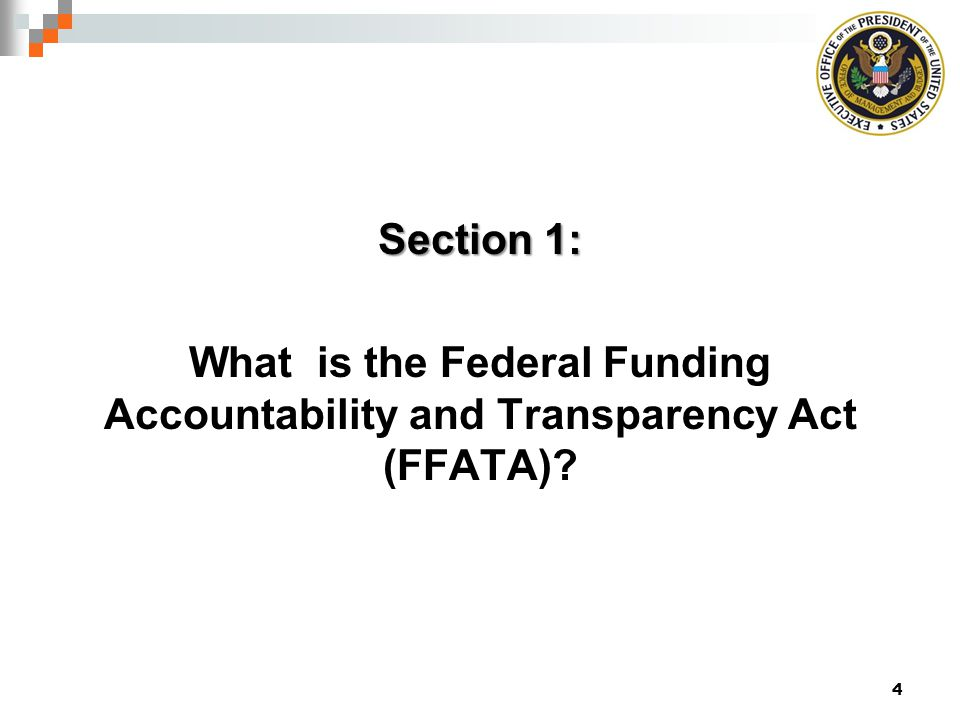 Section 1: What is the Federal Funding Accountability and Transparency Act (FFATA)