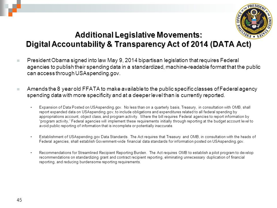 Additional Legislative Movements: Digital Accountability & Transparency Act of 2014 (DATA Act)