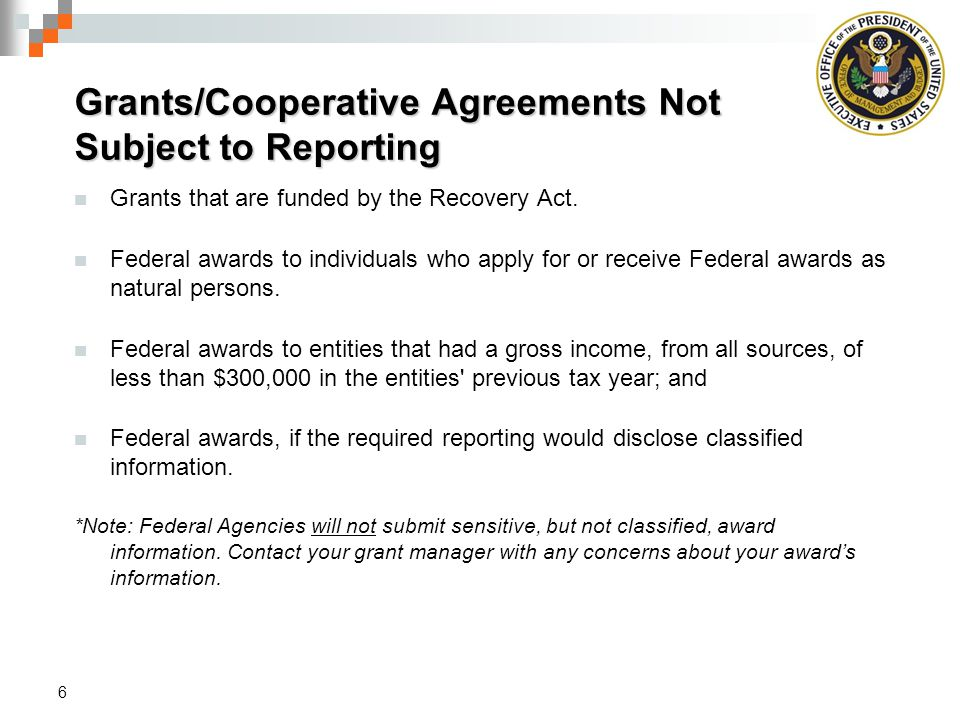 Grants/Cooperative Agreements Not Subject to Reporting