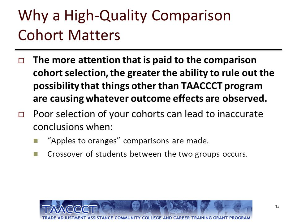 Why a High-Quality Comparison Cohort Matters