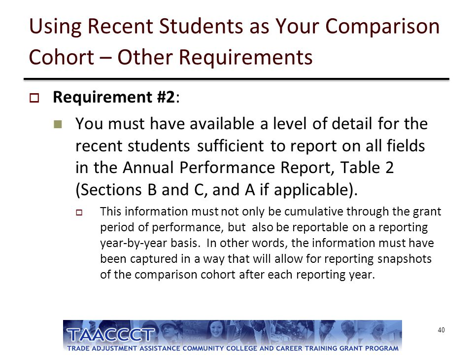 Using Recent Students as Your Comparison Cohort – Other Requirements