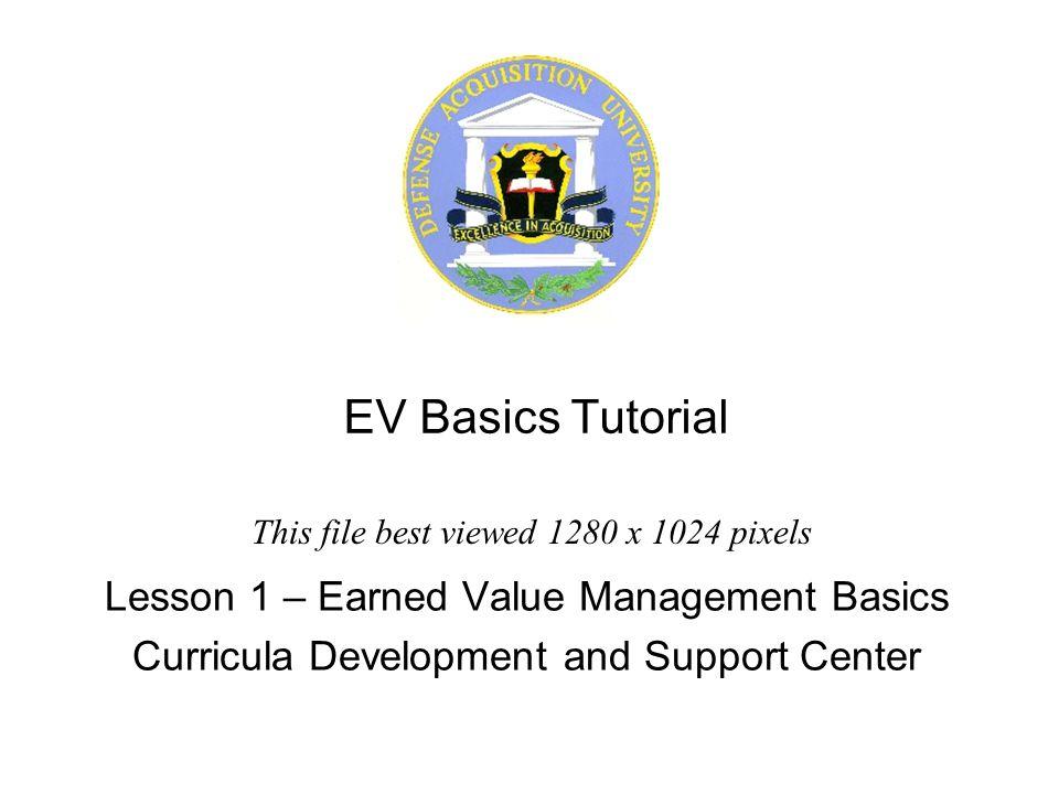 EV Basics Tutorial Lesson 1 – Earned Value Management Basics