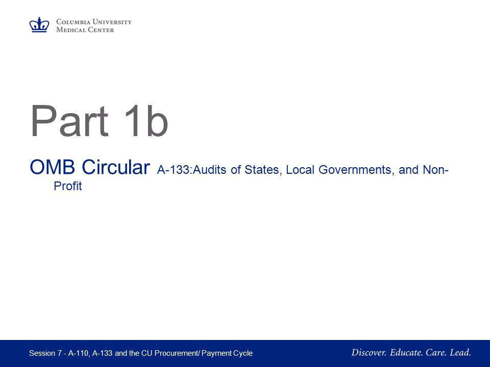 Part 1b OMB Circular A-133:Audits of States, Local Governments, and Non-Profit Organizations.