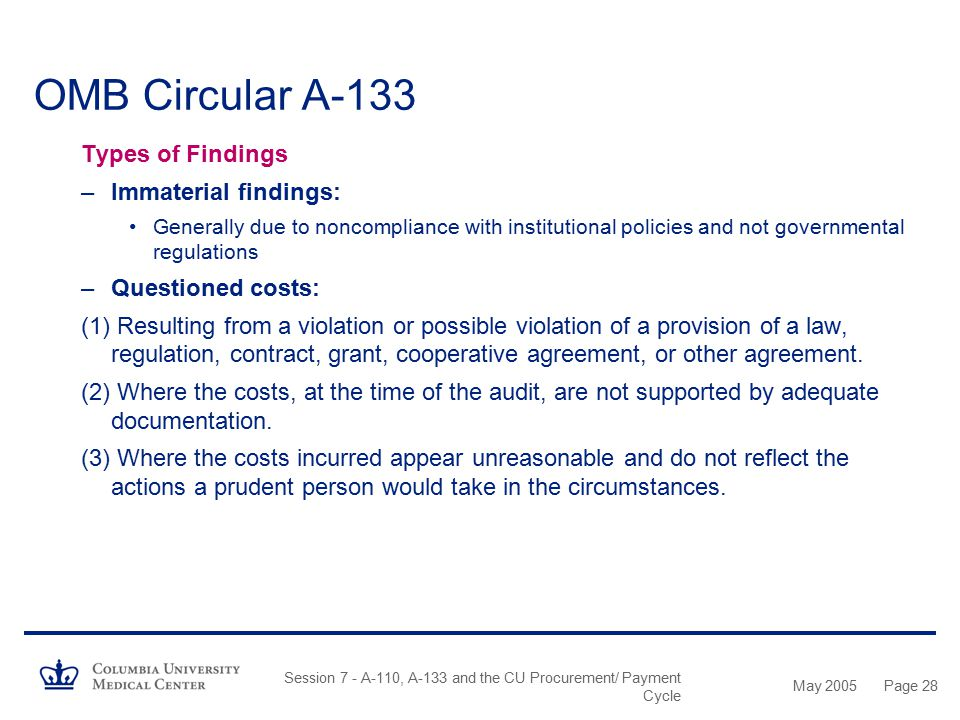OMB Circular A-133 Types of Findings Immaterial findings: