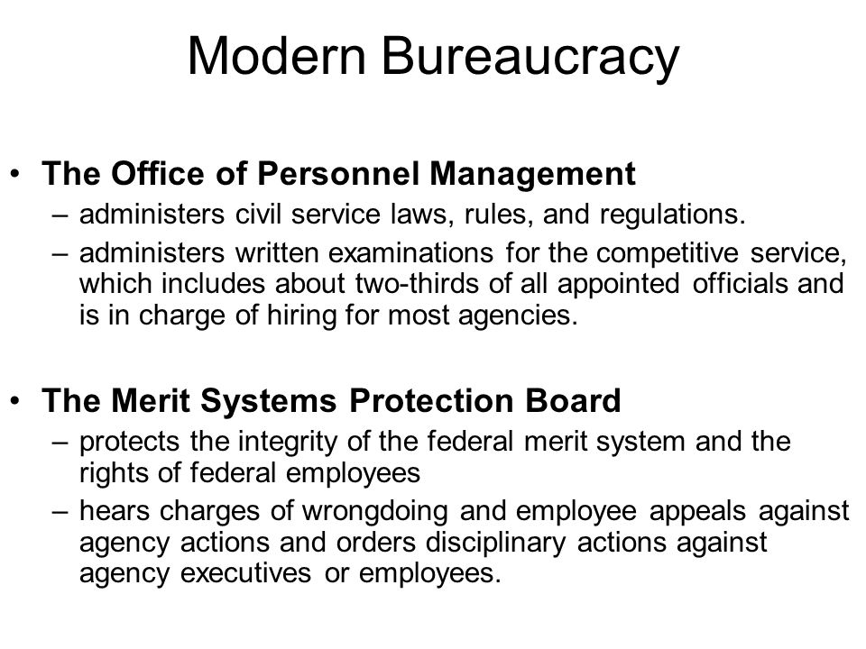 Modern Bureaucracy The Office of Personnel Management
