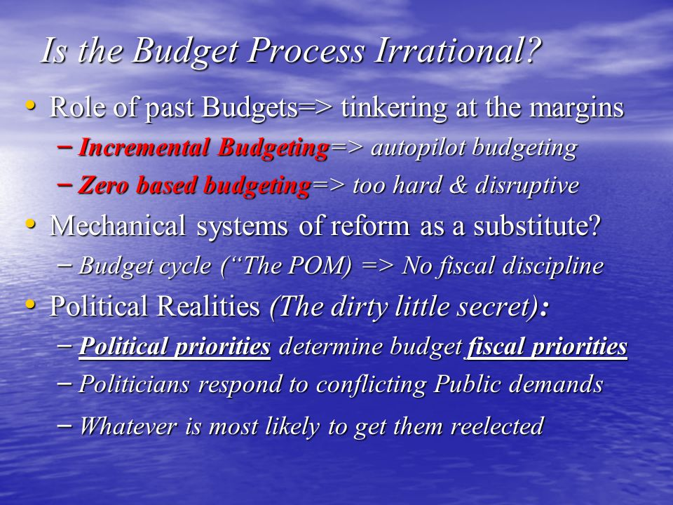 Is the Budget Process Irrational