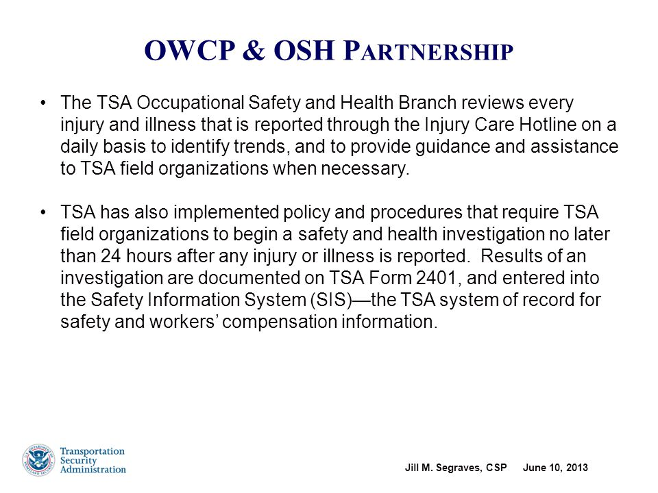Office of Management & Budget (OMB) Safety Initiative