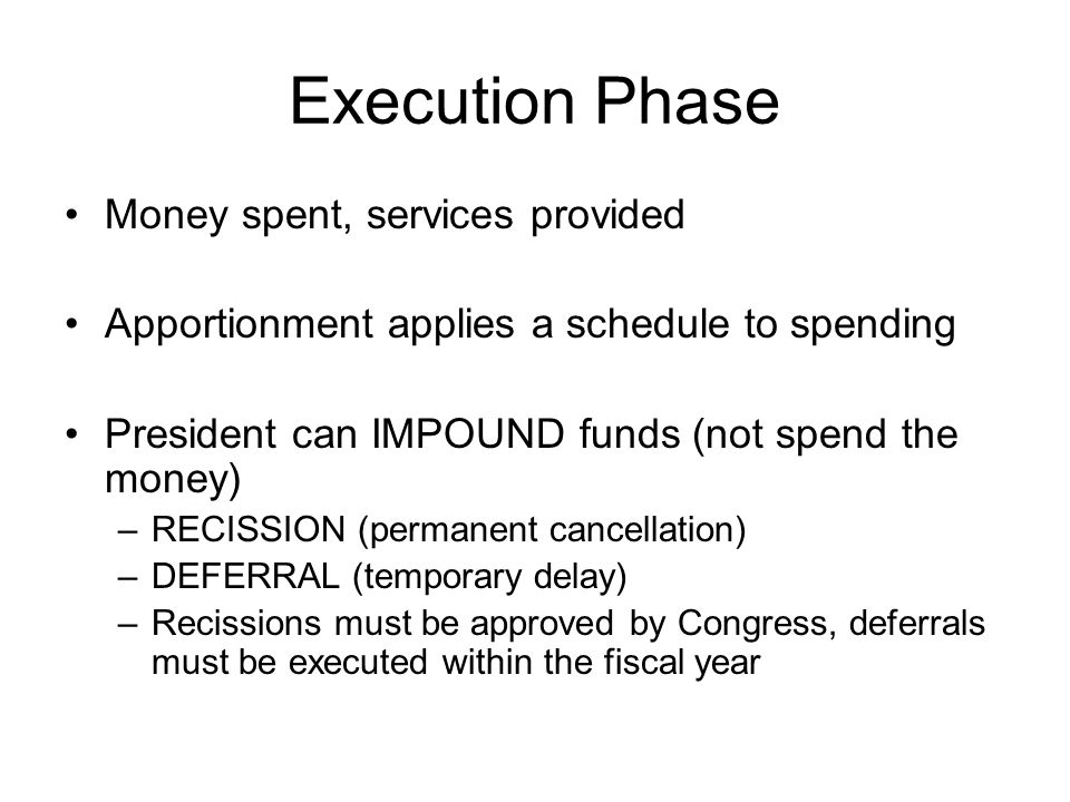 Execution Phase Money spent, services provided