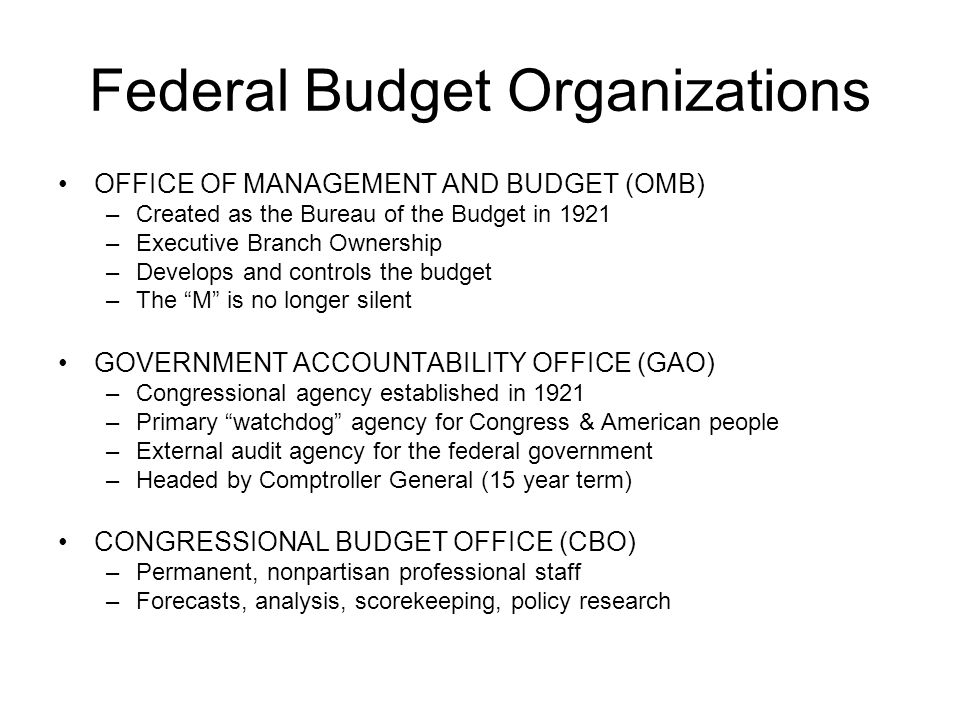 Federal Budget Organizations