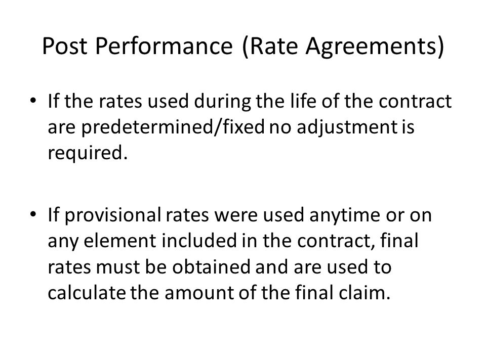Post Performance (Rate Agreements)