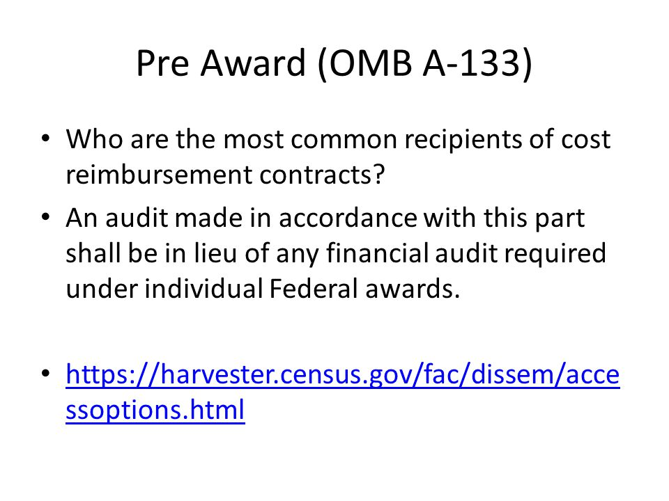 Pre Award (OMB A-133) Who are the most common recipients of cost reimbursement contracts