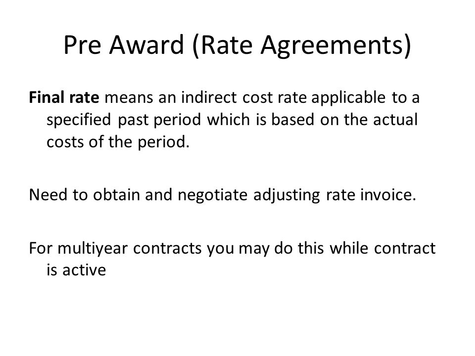 Pre Award (Rate Agreements)