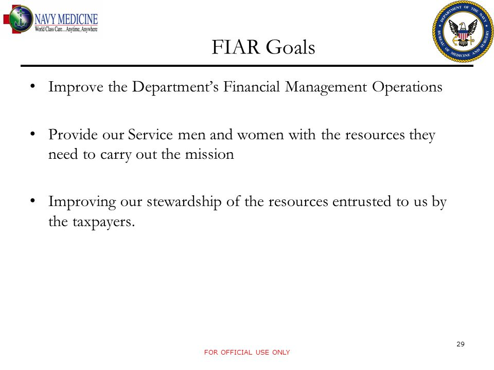 FIAR Goals Improve the Department's Financial Management Operations