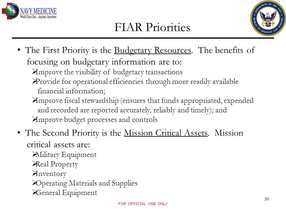 FIAR Priorities The First Priority is the Budgetary Resources. The benefits of. focusing on budgetary information are to: