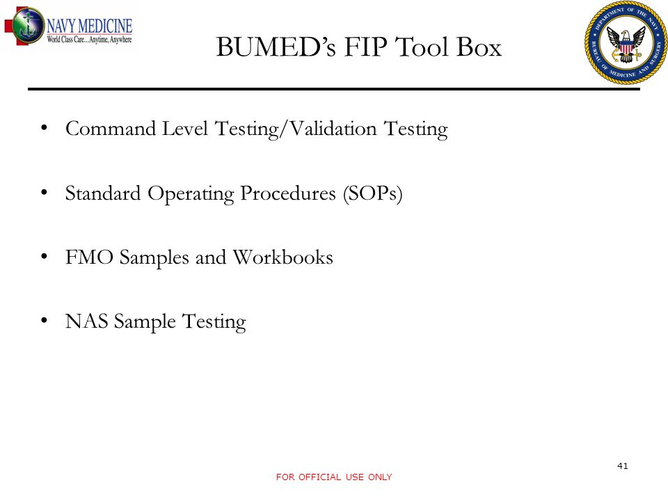BUMED's FIP Tool Box Command Level Testing/Validation Testing