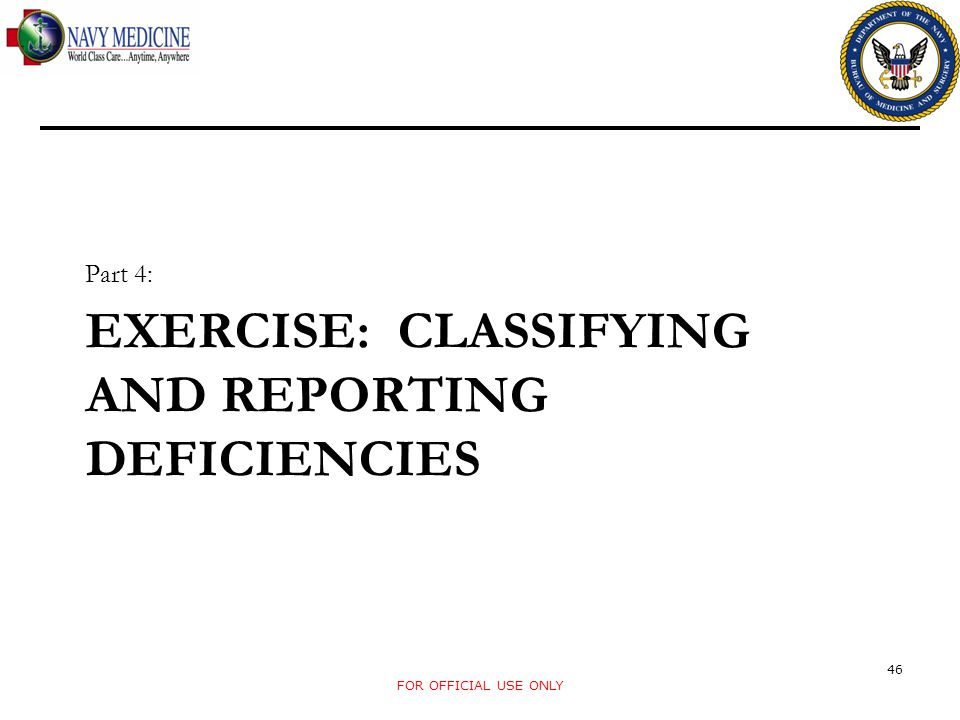 EXERCISE: CLASSIFYING AND REPORTING DEFICIENCIES