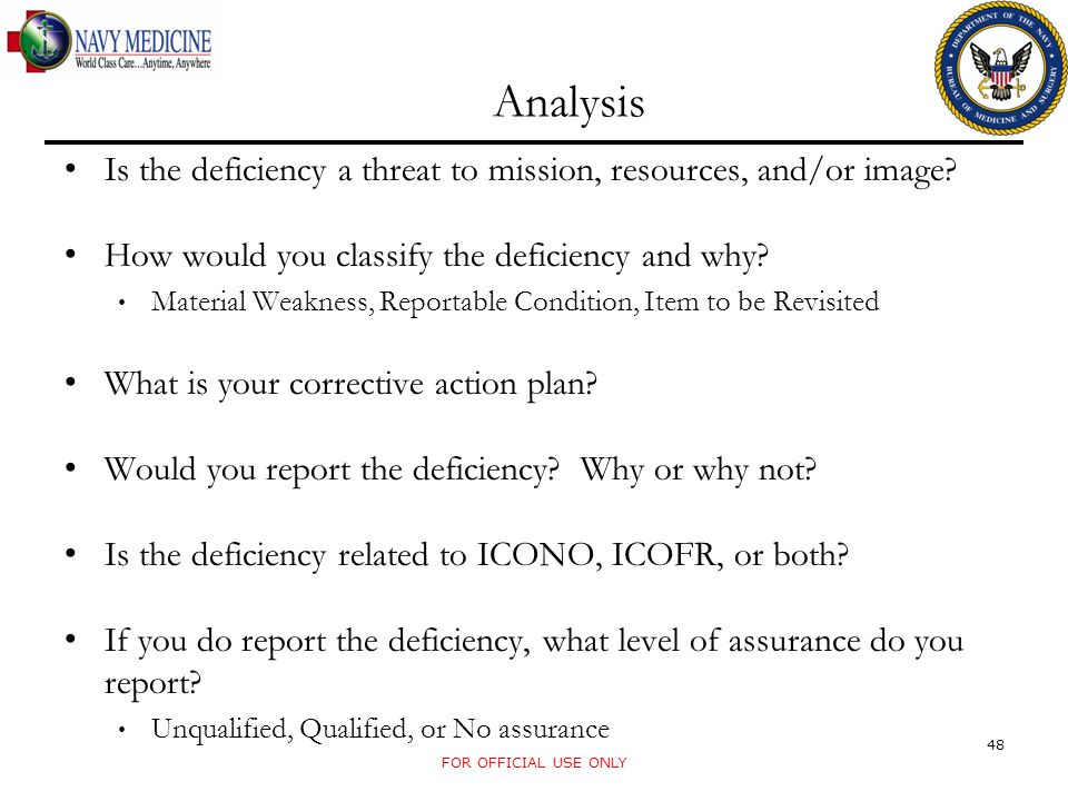 Analysis Is the deficiency a threat to mission, resources, and/or image How would you classify the deficiency and why