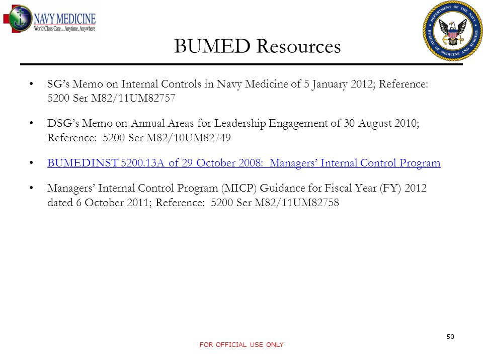 BUMED Resources SG's Memo on Internal Controls in Navy Medicine of 5 January 2012; Reference: 5200 Ser M82/11UM82757.