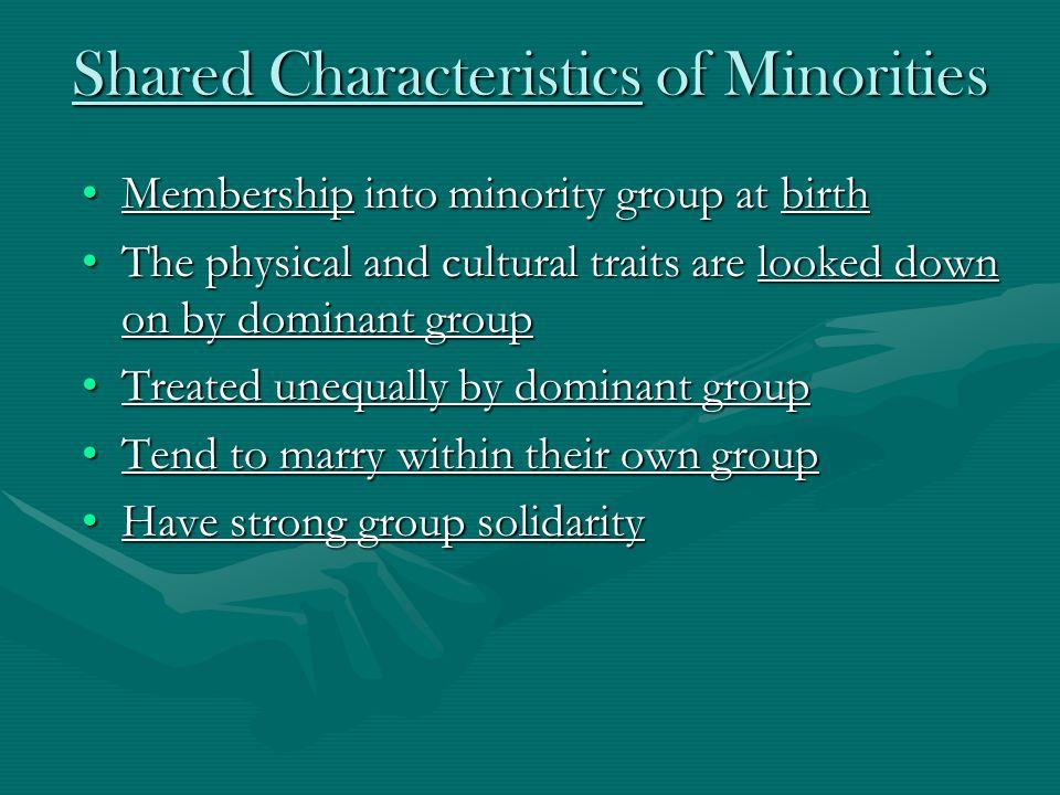 Shared Characteristics of Minorities