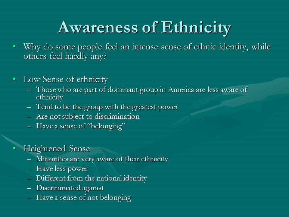 Awareness of Ethnicity