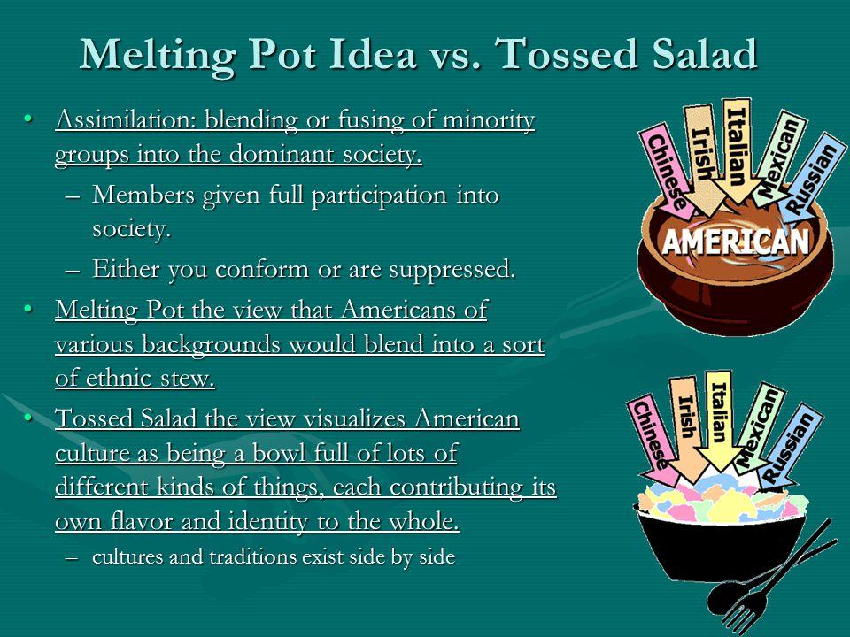Melting Pot Idea vs. Tossed Salad