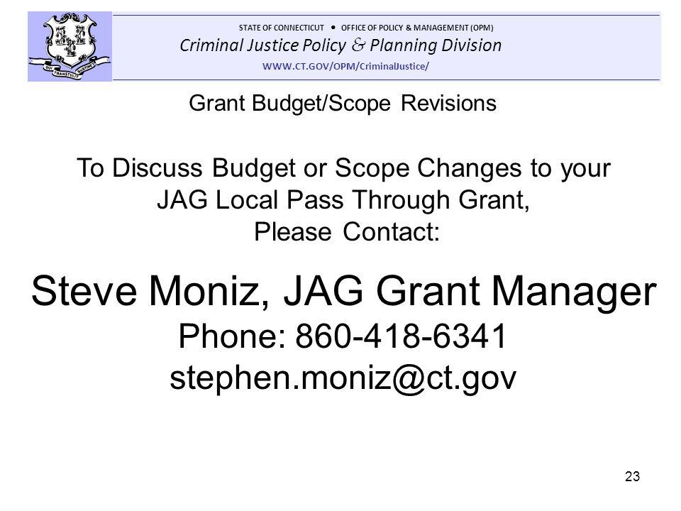 Steve Moniz, JAG Grant Manager